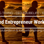 "Ms Hồng Trang – CEO EDUBELIFE – diễn giả ""Energized Entrepreneur Workshop"""