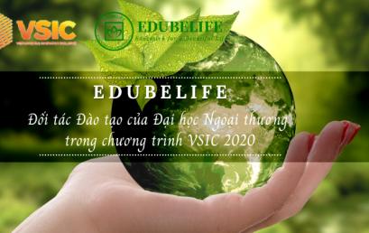 EDUBELIFE – ĐỐI TÁC ĐÀO TẠO CỦA ĐẠI HỌC NGOẠI THƯƠNG TRONG VSIC 2020