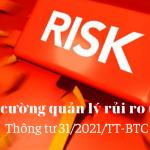 Tăng cường quản lý rủi ro thuế – TT 31/2021/TT-BTC